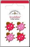 Little Ladies Braddies Brads